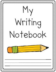 Kindergarten Writing Notebook (sections for binder)