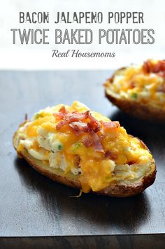 Bacon Jalapeno Popper Twice Baked Potatoes | Real Housemoms | #twicebaked #jalapenopopper #potatoes