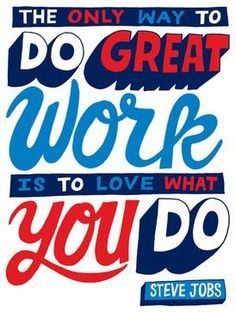 Do what you love. #quotes #stevie jobs #inspirational