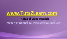 tuts2learn.com a website for learning video tutorials...