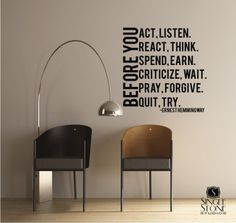 Wall Decal Quote Before You Act Ernest by singlestonestudios