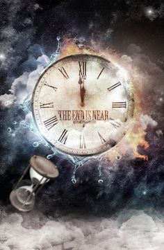 "Clock Hourglass Time:  ""The End is Near"""