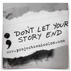 Project Semicolon (The Semicolon Project) is a faith-based non-profit movement dedicated to presenting hope and love to those who are struggling with depression, suicide, addiction and self-injury. Project Semicolon exists to encourage, love and inspire.