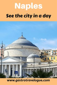 See the sights in just a day - #travel #naples #italy #europe  #napoli