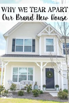 Why We Tear Apart Our Brand New House | Bless'er House