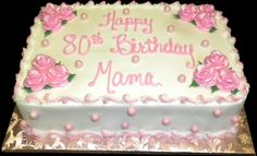 Pink Pearls and Roses 80th Birthday cake,  White buttercream iced,  sheet cake decorated with roses, pearls, and swirls.    Everything on this cake is EDIBLE.  (Serves 24-98 party slices)