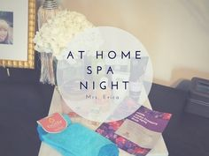 New Year New You | Spa Night at Home - YouTube