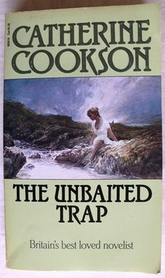 USED The Unbaited Trap Catherine Cookson 1988