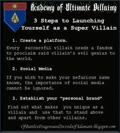 Of Battles, Dragons, and Swords of Adamant: Villainy 101 - 3 Steps to Launching Yourself as a Super-Villain