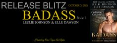 Renee Entress's Blog: [Release Blitz] Badass: Book 1 by Leslie Johnson &...