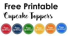 Print these colorful happy birthday cupcake toppers in rainbow colors for a cut birthday party without a theme. 22nd Birthday Quotes, Funny Happy Birthday Wishes, Happy Birthday Cupcakes, Girl Birthday Themes, Happy Birthday Banners, Birthday Cake Toppers, Birthday Fun, Birthday Ideas, Birthday Gifts