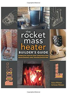 The Rocket Mass Heater Builder's Guide: Complete Step-by-... https://www.amazon.com/dp/0865718237/ref=cm_sw_r_pi_dp_x_d6.bybZN32HCS