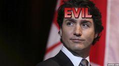 Justin Trudeau: EVIL