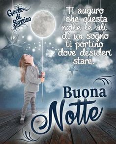 Good Morning Good Night, Day For Night, Short Messages, Italian Quotes, Night Wishes, Love Quotes, Thoughts, Humor, Osho