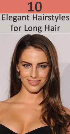Elegant Hairstyles for Long Hair: we present to you the top 10 Elegant hairstyles for long hair that you can gain inspiration.