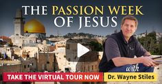 """Take an inspiring video journey through the Passion Week of Jesus in Jerusalem. Dr. Wayne Stiles guides you through the places of """"The Week that Changed the World"""" - from Palm Sunday to Easter Sunday - and what difference it can make in your life."""