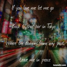 """-- for """"Tokyo - Vampires Wolves"""" by The Wombats I need more Wombats in my life! Lyric Art, Music Lyrics, Music Quotes, The Wombats, Lyrics To Live By, Bon Iver, Joy Division, Lets Dance, Coldplay"""