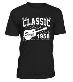 "# Classic Since 1958 And Still Rockin'. 59th Birthday Shirt - Limited Edition . Special Offer, not available in shops Comes in a variety of styles and colours Buy yours now before it is too late! Secured payment via Visa / Mastercard / Amex / PayPal How to place an order Choose the model from the drop-down menu Click on ""Buy it now"" Choose the size and the quantity Add your delivery address and bank details And that's it! Tags: 1958 t shir"