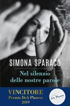 Nel silenzio delle nostre parole by Simona Sparaco - Books Search Engine It Pdf, Search Engine, Thriller, Audiobooks, Ebooks, This Book, Reading, Cases, Paper Hearts