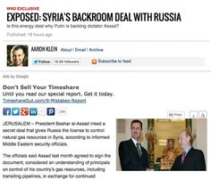 June 25, 2013 - ARTICLE - ANALYSIS - RUSSIA - BACK ROOM DEAL - ENERGY - NATURAL GAS - The officials said Assad last month agreed to sign the document, considered an understanding of principals on control of his country's gas resources, including transiting pipelines, in exchange for continued Russian support in resisting the insurgency against his regime.