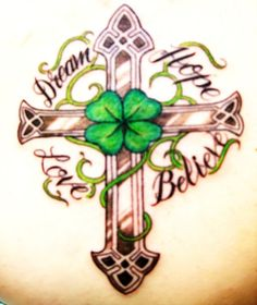 irish tattoo I like but take out words and substitute my kids names and the year I was married and became a Connor and J became one lucky son of a bitch!