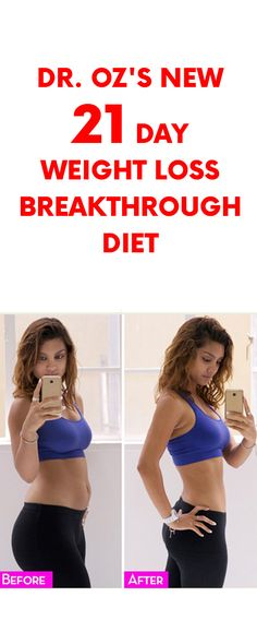Dr. Oz's New 21 Day Weight Loss Breakthrough Diet