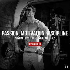 Passion, Motivation, Discipline Visit our new website ->… Gym Motivation Quotes, Gym Quote, Fitness Quotes, Fitness Goals, Workout Motivation, Bodybuilding Motivation Quotes, Lifting Motivation, Cardio Fitness, Fitness Wear