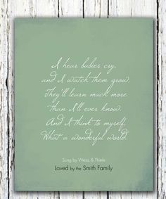 """Love this for baby's room...""""What a wonderful World"""" Song Lyrics Quote kids room Poster Art Print  8 x 10. $20.00, via Etsy."""