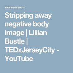 stripping away negative body image