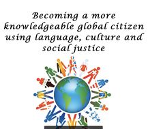 Learning Language and Becoming a Global Citizen through Social Justice (Presenters: Toni Theisen and George Stewart) pin of 2 Global Citizenship, 6th Grade Ela, Spanish Class, Earth Science, Learning Resources, Social Justice, Diversity, Milwaukee, Conference