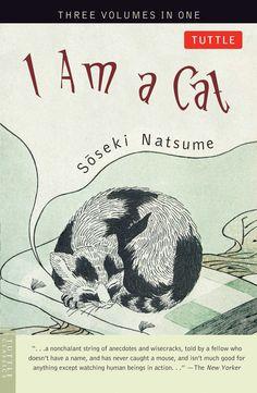 Natsume Sōseki | I Am a Cat [Wagahai wa Neko de Aru] (1906)