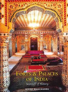 Forts And Palace Of India: Sentinels of History