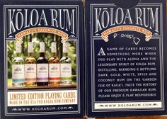 Please Play Responsibly with our Playing Cards...Koloa Rum!