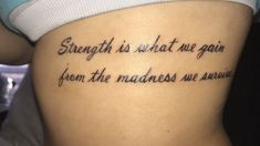 """Strength is what we gain from the madness we survive."" My first tattoo❤… ""Strength is what we gain from the madness we survive."" My first tattoo❤️This means so much to me glad to say it's stuck with me forever. Girl Tattoos With Meaning, Rib Tattoos For Women Quotes, Tattoos For Women Meaningful, Tattoos For Women On Thigh, Black Girls With Tattoos, Small Quote Tattoos, Small First Tattoos, Thigh Tattoo Quotes, Dope Tattoos"