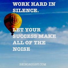 When you get your first professional rugby contract earn the respect of the senior players with your effort and intensity in training. They don't care if someone can talk a good game they've heard it all before!
