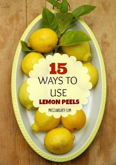 You would never have thought that you can use lemon peels for so many things, but you can! Don't throw them out, they're so useful. (Great resource!)
