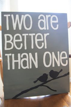 Two Are Better Than One Canvas by sunshinecreated on Etsy, $30.00