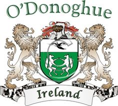 O'Donoghue coat of arms. Irish coat of arms for the surname O'Donoghue from Ireland. View your coat of arms at http://www.theirishrose.com/#top_banner or view the O'Donoghue Family History page at http://www.theirishrose.com/pages.php?pageid=43