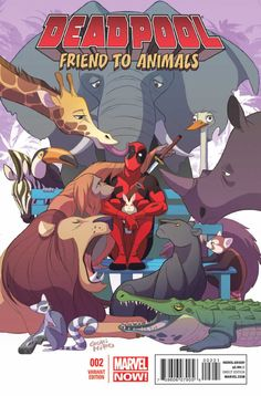 Deadpool #2 - We Fought a Zoo (Issue)