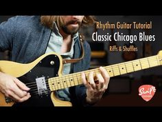 Classic Chicago Blues Style Rhythms - Riffs & Shuffles - YouTube