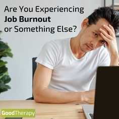 Are You Experiencing Job Burnout or Something Else? #Burnout #MentalHealth