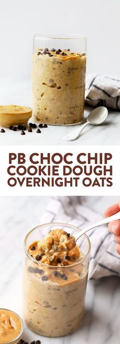 Peanut Butter Chocolate Chip Cookie Dough Overnight Oats - Fit Foodie Finds