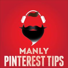 Just love this logo and had to share it. Go to http://manlypinteresttips.com/podcast/ to listen!