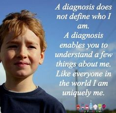 A diagnosis does not define him.