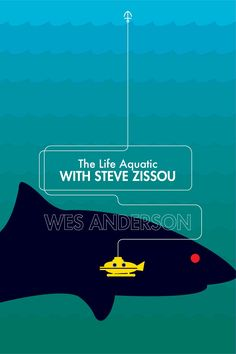 minimalmovieposters:    The Life Aquatic with Steve Zissou by Ojasvi Mohanty