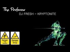 DJ Fresh - Kryptonite