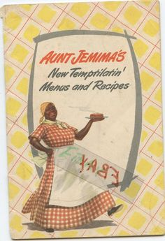 BLACK ETHNIC AUNT JEMIMA'S COOK BOOK 1940 BLACK HISTORY EVOLUTION OF INSULTS