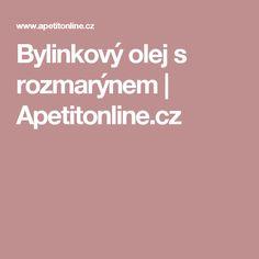 Bylinkový olej s rozmarýnem | Apetitonline.cz