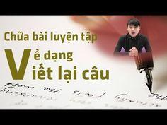 Luyện tập về dạng viết lại câu Tiếng Anh- Thủ Khoa Cao Nhân Trung