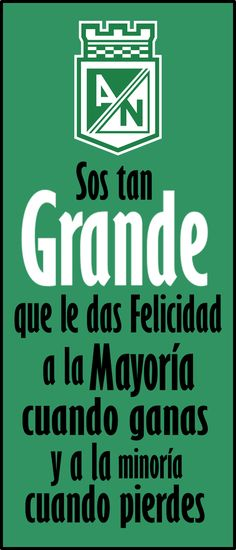 Frases de Atlético Nacional Calm, Metallica, Amor, Frases, Football Team, Athlete, Sports, Colombia, Green